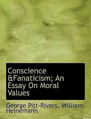 Conscience An Essay on Moral Values