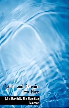 Esther and Berenice Two Plays