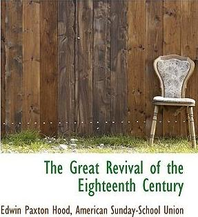 The Great Revival of the Eighteenth Century