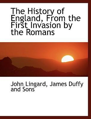 The History of England, from the First Invasion by the Romans