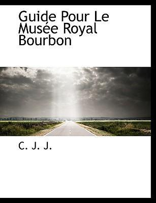 Guide Pour Le Mus E Royal Bourbon