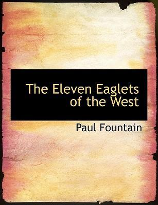 The Eleven Eaglets of the West
