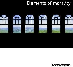 Elements of Morality