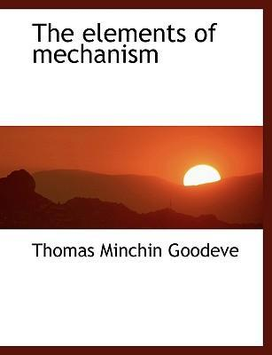 The Elements of Mechanism