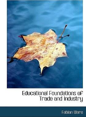 Educational Foundations of Trade and Industry