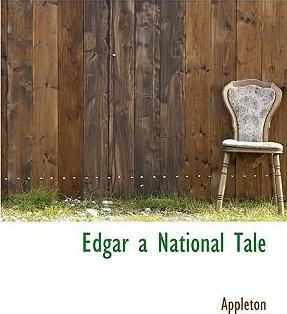 Edgar a National Tale