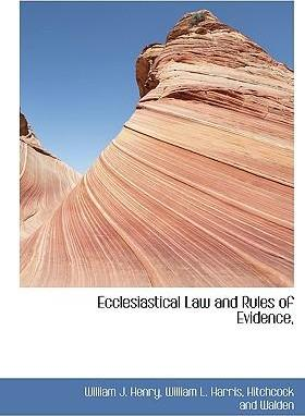 Ecclesiastical Law and Rules of Evidence,
