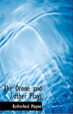 The Drone and Other Plays