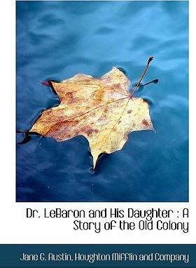 Dr. Lebaron and His Daughter