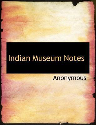 Indian Museum Notes