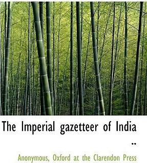The Imperial Gazetteer of India ..