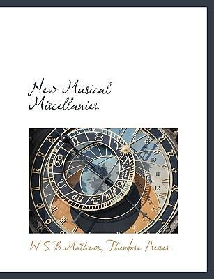 New Musical Miscellanies