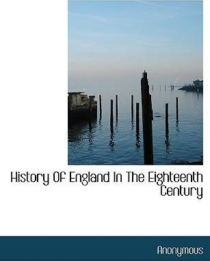 History of England in the Eighteenth Century