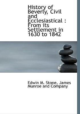 History of Beverly, Civil and Ecclesiastical