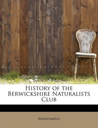 History of the Berwickshire Naturalists Club