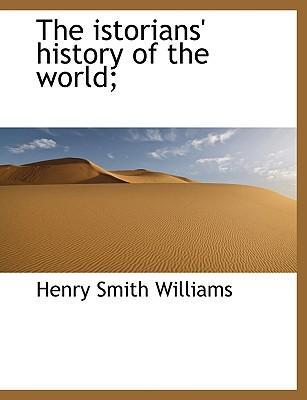 The Istorians' History of the World;