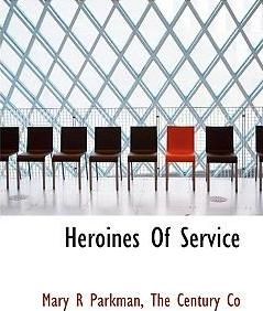Heroines of Service