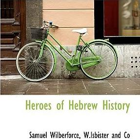 Heroes of Hebrew History