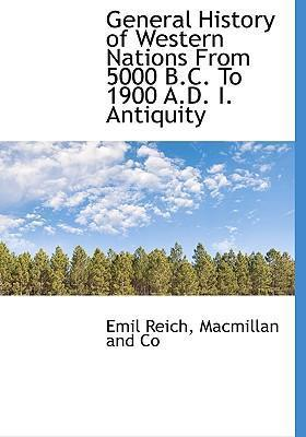 General History of Western Nations from 5000 B.C. to 1900 A.D. I. Antiquity