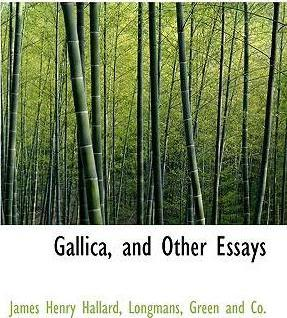 Gallica, and Other Essays