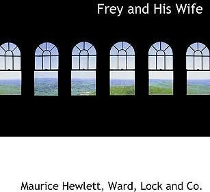 Frey and His Wife