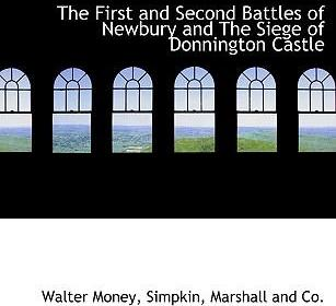 The First and Second Battles of Newbury and the Siege of Donnington Castle