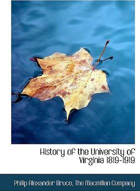 History of the University of Virginia 1819-1919
