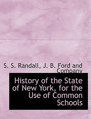 History of the State of New York, for the Use of Common Schools