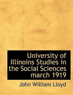 University of Illinoins Studies in the Social Sciences March 1919
