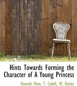 Hints Towards Forming the Character of a Young Princess