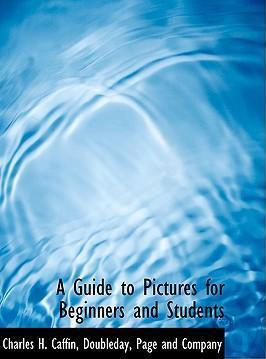 A Guide to Pictures for Beginners and Students