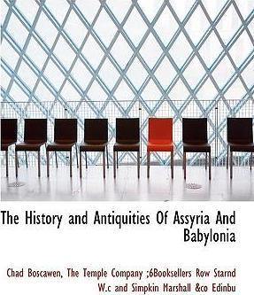The History and Antiquities of Assyria and Babylonia
