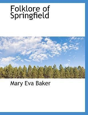 Folklore of Springfield
