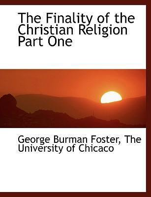 The Finality of the Christian Religion Part One