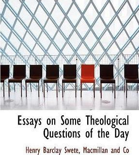 Essays on Some Theological Questions of the Day