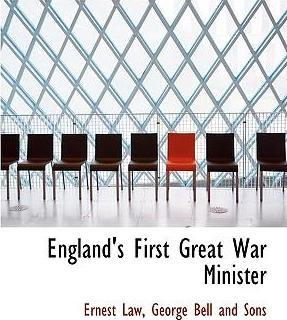 England's First Great War Minister