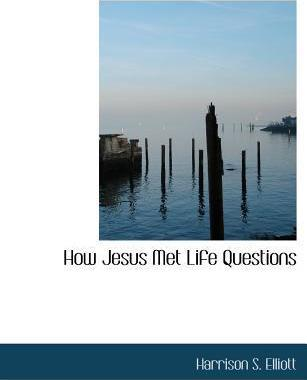 How Jesus Met Life Questions