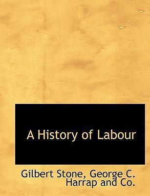 A History of Labour