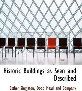 Historic Buildings as Seen and Described