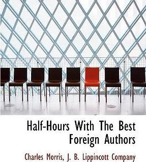 Half-Hours with the Best Foreign Authors