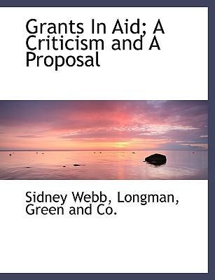 Grants in Aid; A Criticism and a Proposal