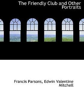 The Friendly Club and Other Portraits