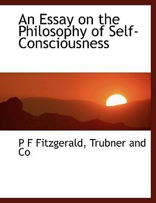 An Essay on the Philosophy of Self-Consciousness