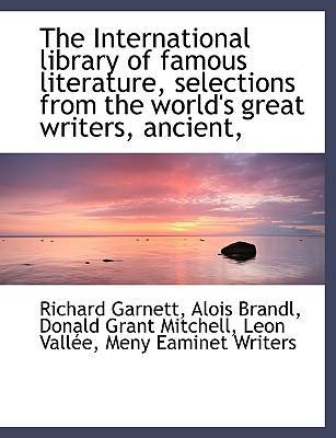 The International Library of Famous Literature, Selections from the World's Great Writers, Ancient,