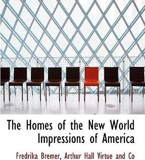 The Homes of the New World Impressions of America