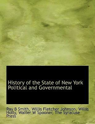 History of the State of New York Political and Governmental