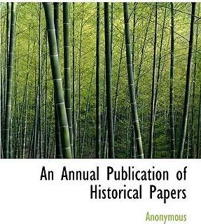 An Annual Publication of Historical Papers