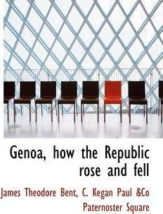 Genoa, How the Republic Rose and Fell