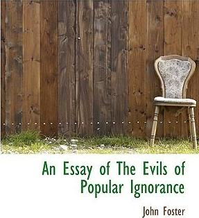 An Essay of the Evils of Popular Ignorance