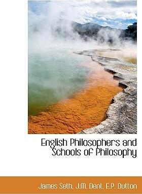 English Philosophers and Schools of Philosophy